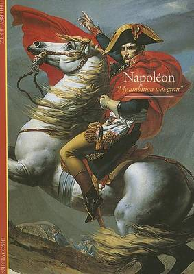 Napoleon:  My Ambition Was Great