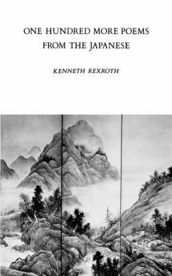 One Hundred More Poems from the Japanese