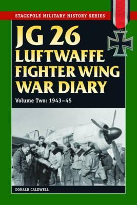 Jg 26 Luftwaffe Fighter Wing War Diary: 1939-42