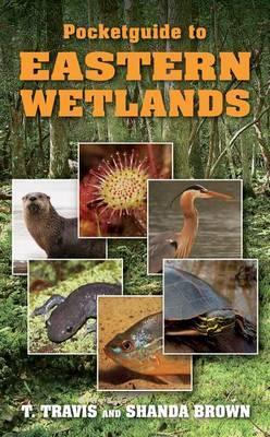 Pocketguide to Eastern Wetlands