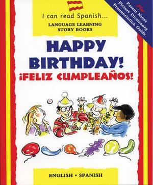 Happy Birthday: Feliz Cumpleanos