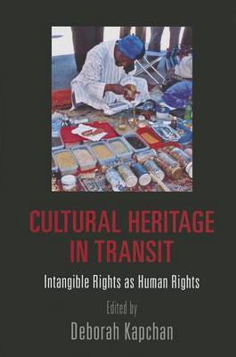 Cultural Heritage in Transit: Intangible Rights as Human Rights