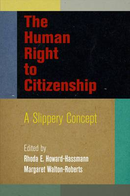 The Human Right to Citizenship: A Slippery Concept