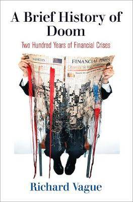 A Brief History of Doom: Two Hundred Years of Financial Crises