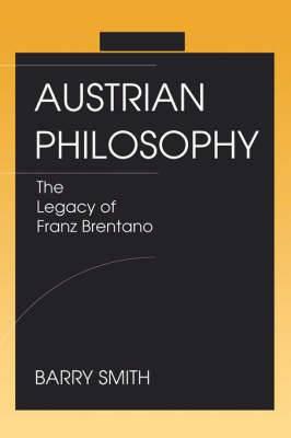 Austrian Philosophy: Legacy of Franz Brentano