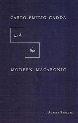 Carlo Emilio Gadda and the Modern Macaronic