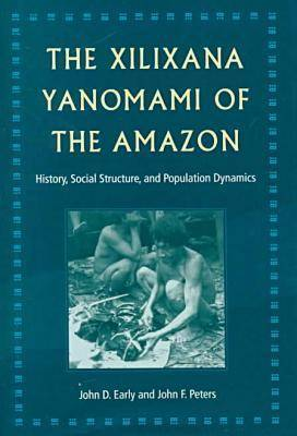 The Xilixana Yanomami of the Amazon: History, Social Structure and Population Dynamics