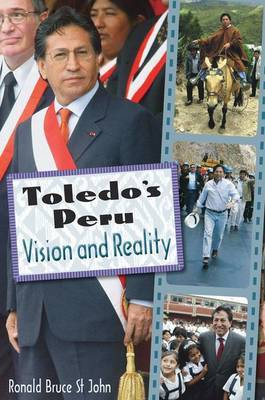 Toledo's Peru: Vision and Reality