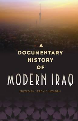 A Documentary History of Modern Iraq