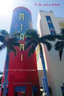 Miami: City of the Future