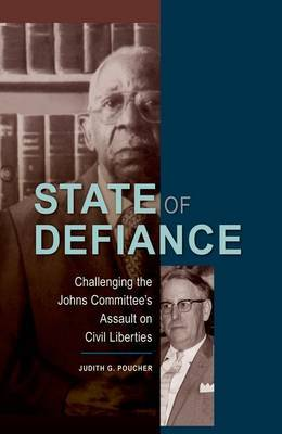 State of Defiance: Challenging the Johns Committee's Assault on Civil Liberties