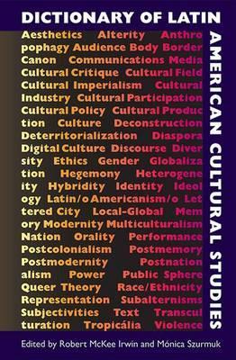 Dictionary of Latin American Cultural Studies
