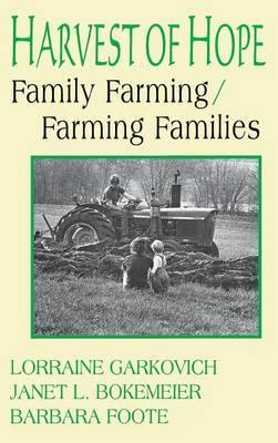 Harvest of Hope: Family Farming/Farming Families