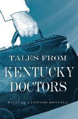 Tales from Kentucky Doctors