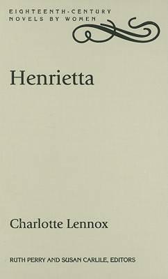 Henrietta: Charlotte Lennox