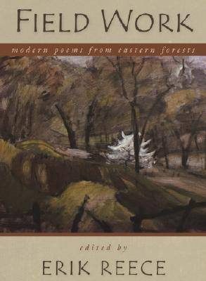Field Work: Modern Poems from Eastern Forests