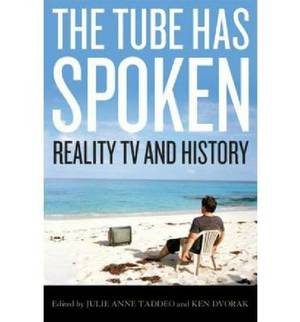 The Tube Has Spoken: Reality TV and History