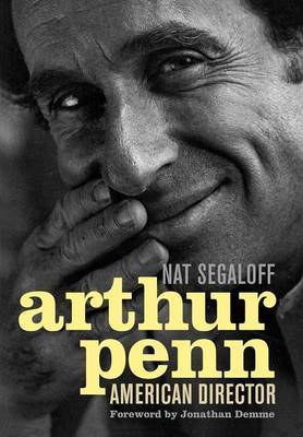 Arthur Penn: American Director