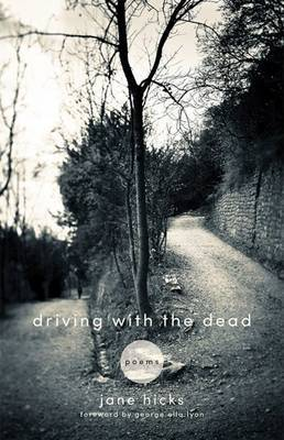 Driving with the Dead: Poems