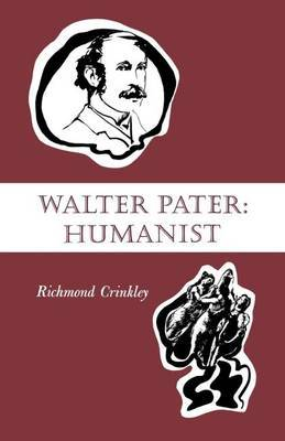 Walter Pater: Humanist