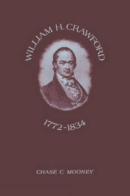 William H. Crawford: 1772-1834