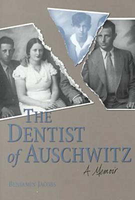 The Dentist of Auschwitz: A Memoir