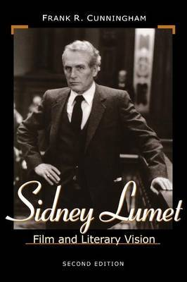 Sidney Lumet: Film and Literary Vision