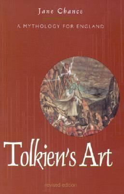 Tolkien's Art: A Mythology for England