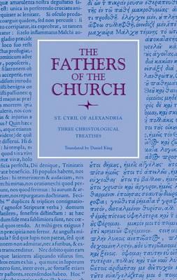 Three Christological Treatises