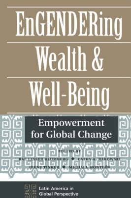 Engendering Wealth and Well-Being: Empowerment for Global Change