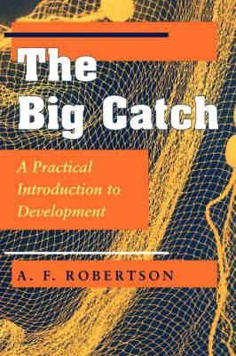 Big Catch: A Practical Introduction to Development