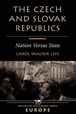 The Czech and Slovak Republics: Nation versus State