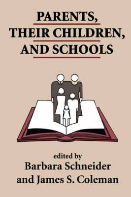 Parents, Their Children and Schools