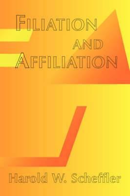 Filiation and Affilliation