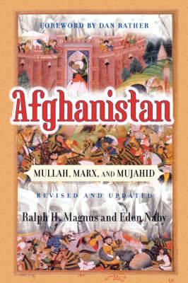Afghanistan: Mullah, Marx and Mujahid