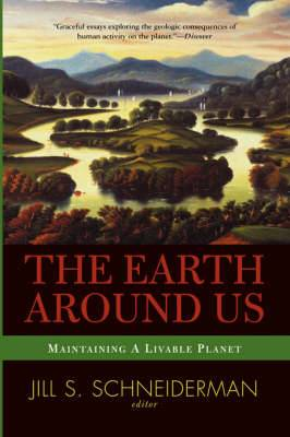 The Earth Around Us: Maintaining A Liveable Planet