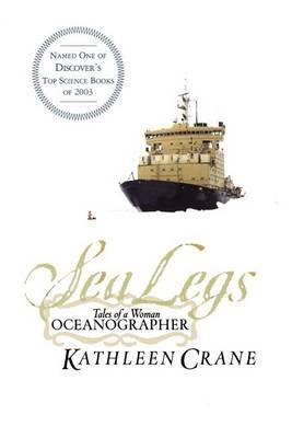 Sea Legs: Tales of a Woman Oceanographer