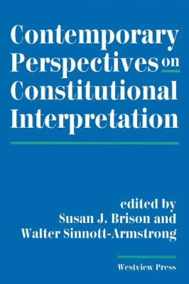 Contemporary Perspectives on Constitutional Interpretation