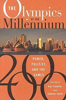 The Olympics at the Millennium: Power, Politics and the Games