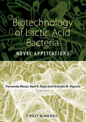 Biotechnology of Lactic Acid Bacteria: Novel Applications