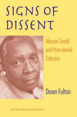 Signs of Dissent: Maryse Conde and Postcolonial Criticism
