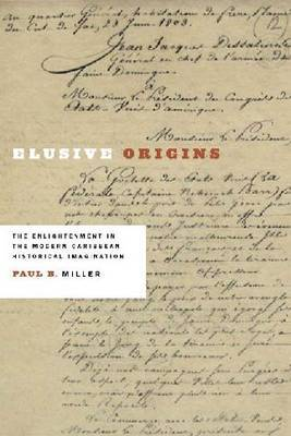 Elusive Origins: The Enlightenment in the Modern Caribbean Historical Imagination