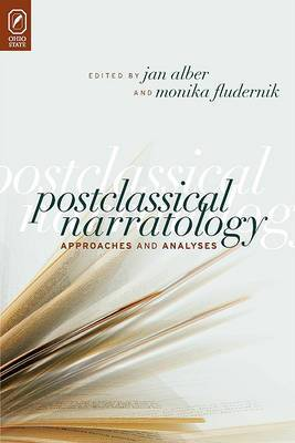 Postclassical Narratology: Approaches and Analyses