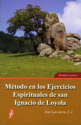 M�todo En Los Ejercicios Espirituales de San Ignacio de Loyola