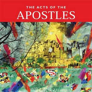 The Acts of the Apostles: New Edition