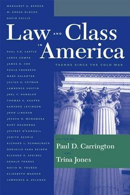 Law and Class in America: Trends Since the Cold War