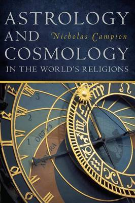 Astrology and Cosmology in the World's Religions