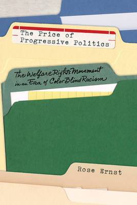 The Price of Progressive Politics: The Welfare Rights Movement in an Era of Colorblind Racism
