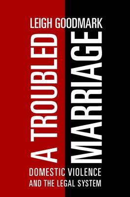 Troubled Marriage: Domestic Violence and the Legal System