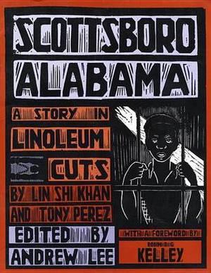 Scottsboro, Alabama: A Story in Linoleum Cuts